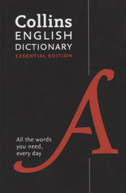 English Essential Dictionary All the words you need every day