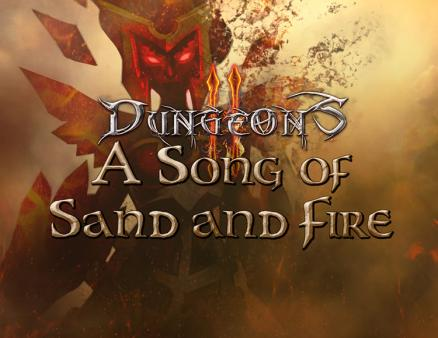 Dungeons 2 - A Song of Sand and Fire (PC)