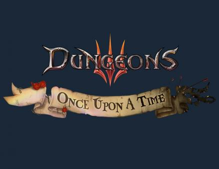 Dungeons 3 - Once Upon A Time (PC)