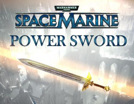 Warhammer 40,000 : Space Marine - Power Sword DLC (PC)