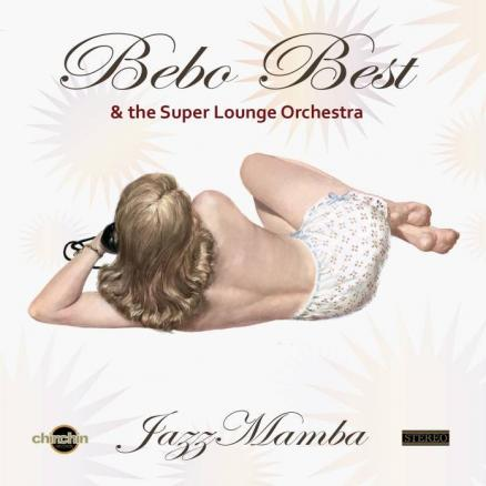 Bebo Best & The Super Lounge Orchestra – Jazz Mamba (CD)